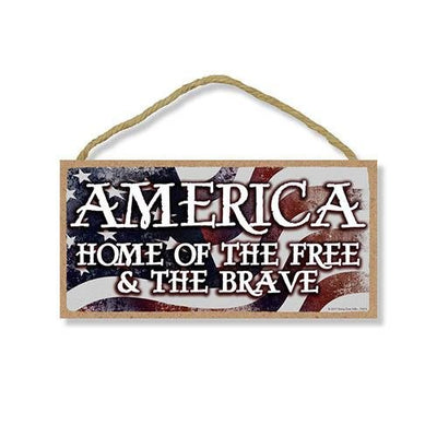 America Home of the Free Sign