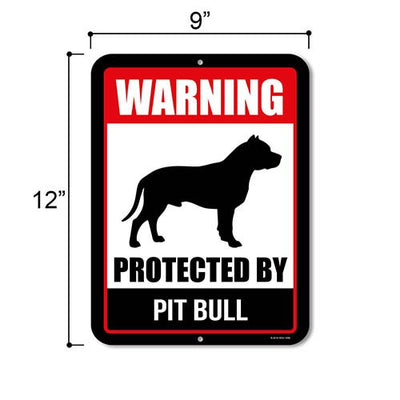 Warning Protected by Pitbull Signage
