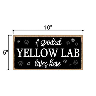 Funny Yellow Lab Sign