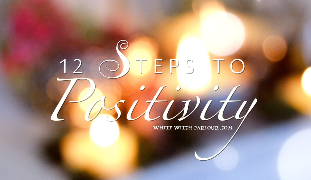 12 Steps to Positivity
