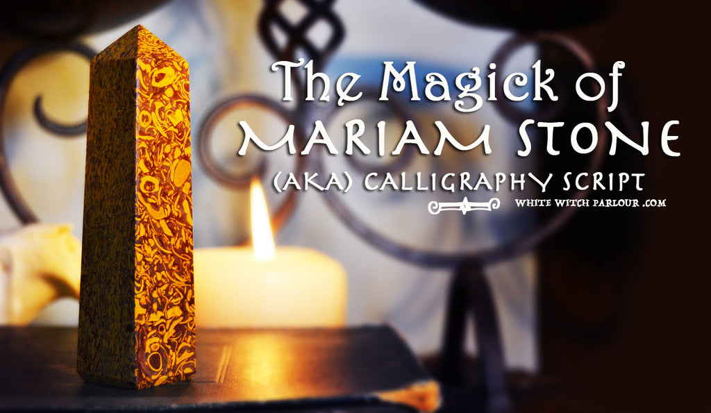 THE MAGICK OF MARIAM STONE (aka) CALLIGRAPHY SCRIPT