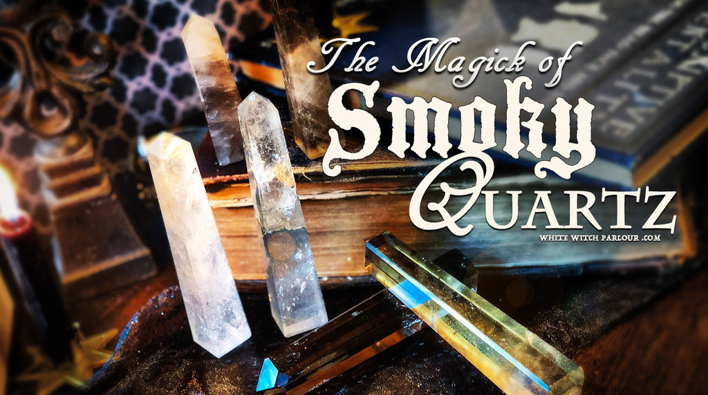 The Magick of Smoky Quartz Crystal