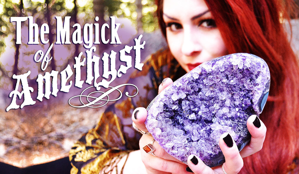 The magick of amethyst
