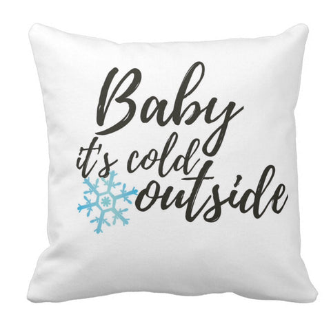 "Pillow, ""Baby It's Cold Outside"" Design - Blushing Willow Design Co."