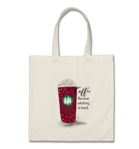 "Tote, Cotton, ""Coffee, Because Adulting is Hard"" - Blushing Willow Design Co."
