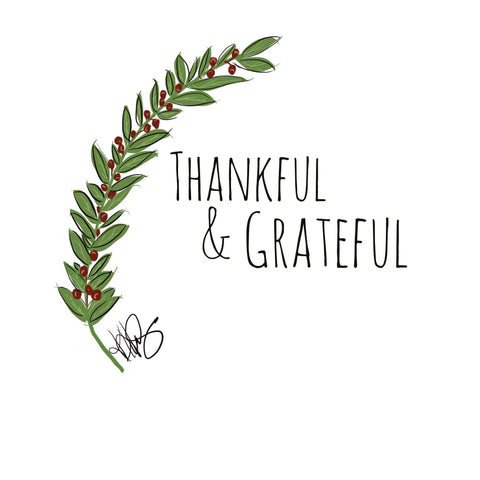 "Digital Printable Art, ""Thankful & Grateful"" Design - Blushing Willow Design Co."