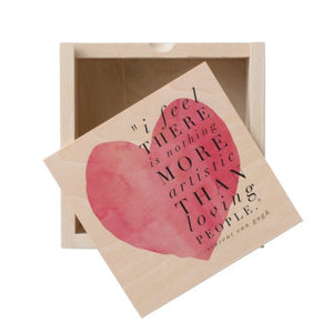 "Wooden Box, Heart ""I Feel There is Nothing More Artistic..."" Quote Design - Blushing Willow Design Co."