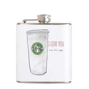 "Flask, ""I Love You More Than Coffee"" Design - Blushing Willow Design Co."
