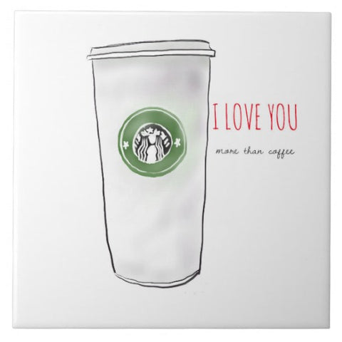 "Tile, ""I Love You More Than Coffee"" Design - Blushing Willow Design Co."