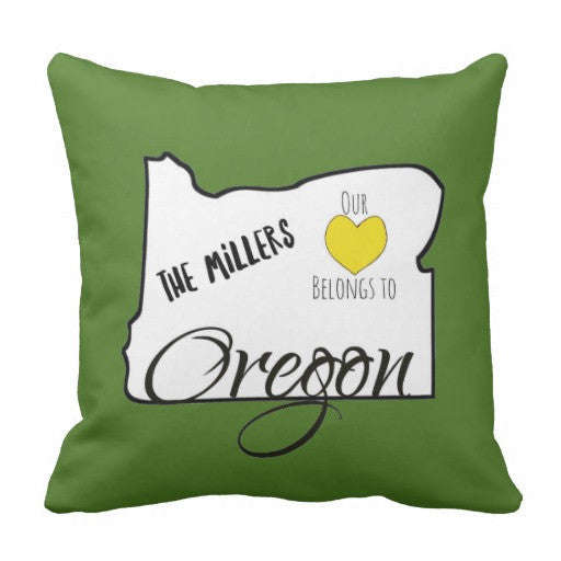 Pillow, Our Heart Belongs to Oregon (or other state) Design - Blushing Willow Design Co.