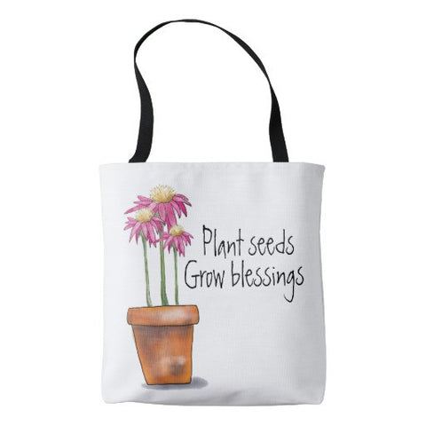 "Tote, ""Plant Seeds Grow Blessings"" Design - Blushing Willow Design Co."