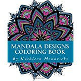 Coloring Book, Mandala Designs Coloring Book, by Kathleen Hennricks - Blushing Willow Design Co.