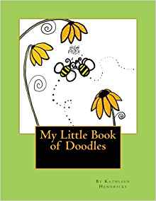 Children's Book: My Little Book of Doodles by Kathleen Hennricks - Blushing Willow Design Co.
