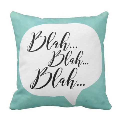 "Pillow, ""Blah Blah Blah"" Design - Blushing Willow Design Co."