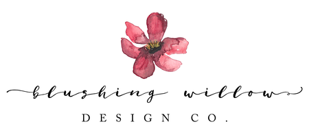 Blushing Willow Design Co.
