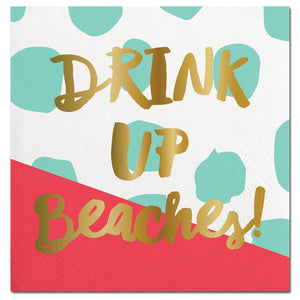 Cocktail Beverage Napkin - Drink Up Beaches!
