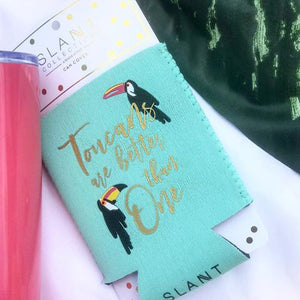 Can Cover Coozie - Toucans Are Better Than One