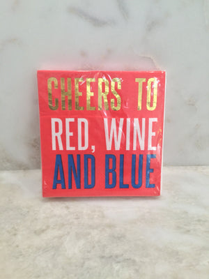 Cocktail Beverage Napkin - Cheers to Red, Wine and Blue