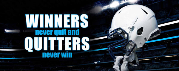 Football: Winners Never Quit