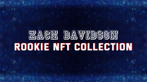 Zach Davidson Rookie NFT Collection