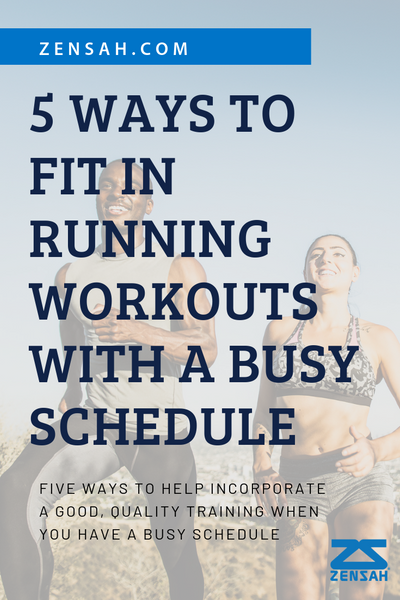 5 ways to run when you have a busy schedule