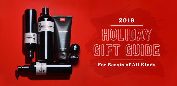 Great News for People with Skin: Beast Holiday Gift Guide 2019