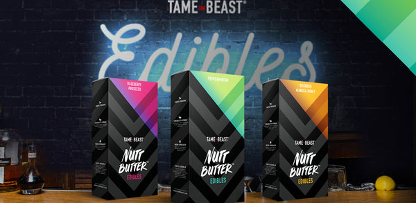 Introducing Nutt Butter™ Edibles by TAME the BEAST!