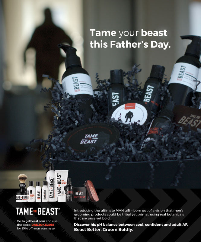 Tame your beast this Father's Day