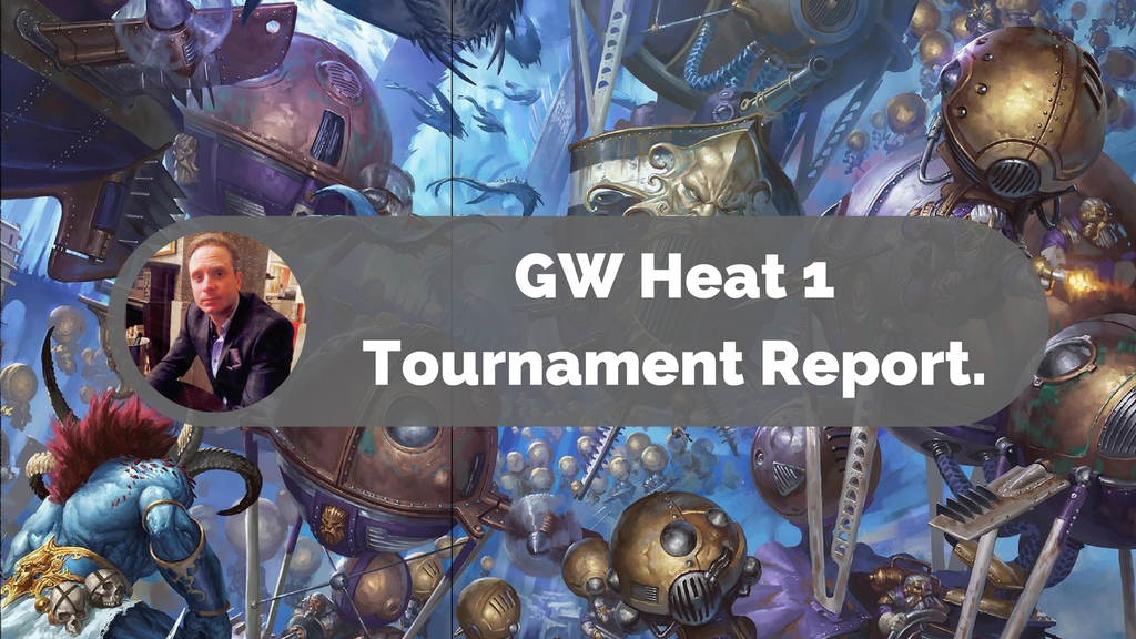 Games Workshop AOS Heat 1 Tournament Report