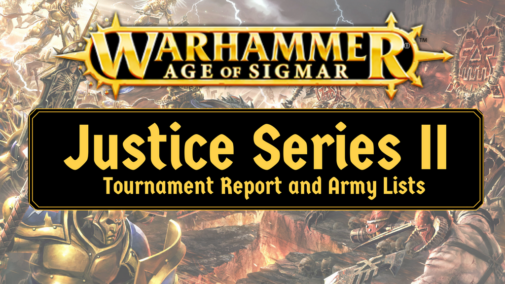 AOS: Justice Series II Tournament Report and Lists