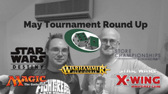 May Tournament Round Up!