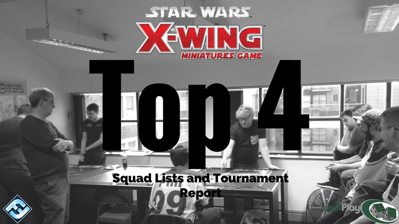 X-Wing Top 4 Tournament Report and Lists