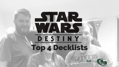 Star Wars Destiny SOR Launch Tournament Top 4 Deck Lists