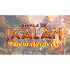 Rivals of Ixalan Planeswalker Decks