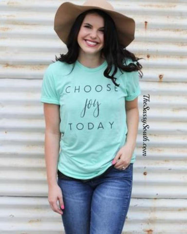 Choose Joy Today Tee