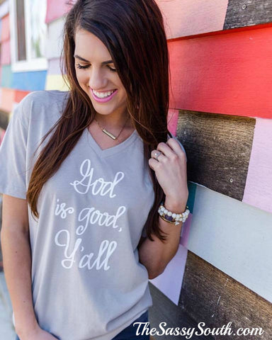 God is Good Y'all (Grey) V-Neck - Graphic Top - The Sassy South Boutique