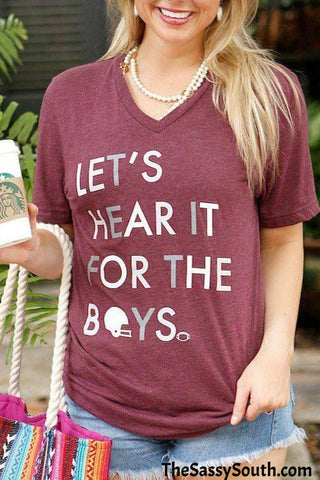 Let's Hear It For The Boys (Maroon) - Graphic Top - The Sassy South Boutique