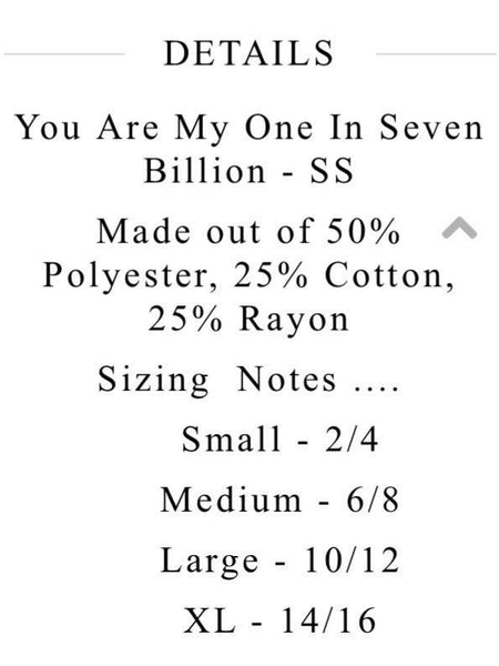 You Are My One in Seven Billion - Graphic Top - The Sassy South Boutique