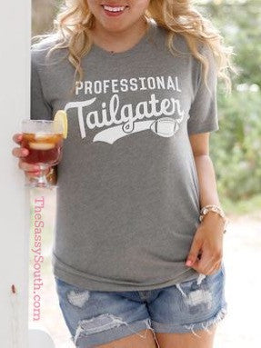 Professional Tailgater Tee - Graphic Top - The Sassy South Boutique