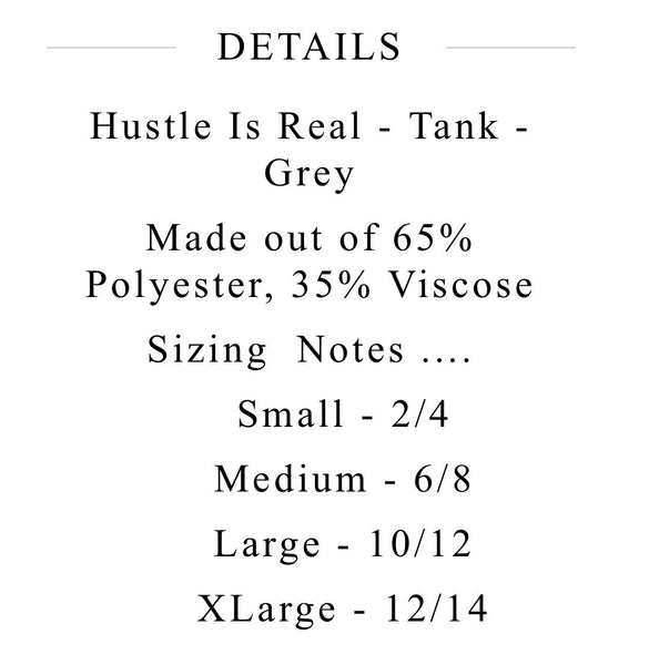 The Hustle is Real Tank