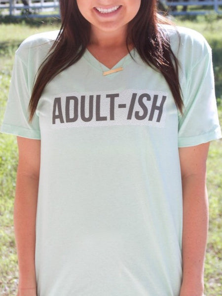 ADULT-ISH Tee - Graphic Top - The Sassy South Boutique