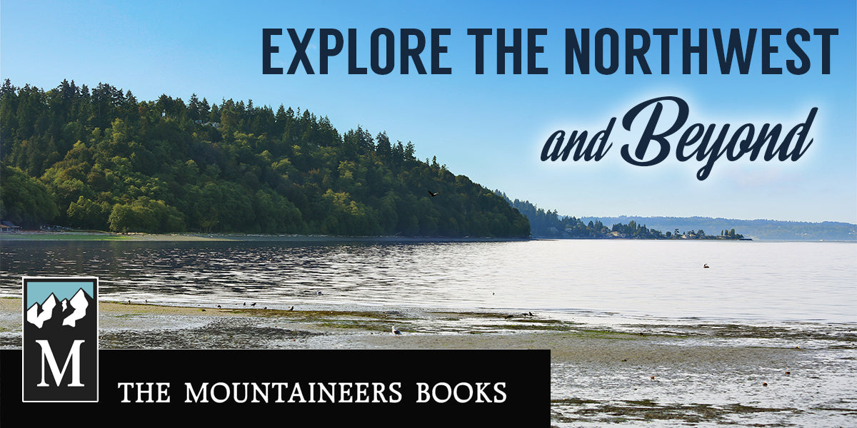 The Mountaineers Books, guides to hiking, biking, paddling, kayaking, boating, and more