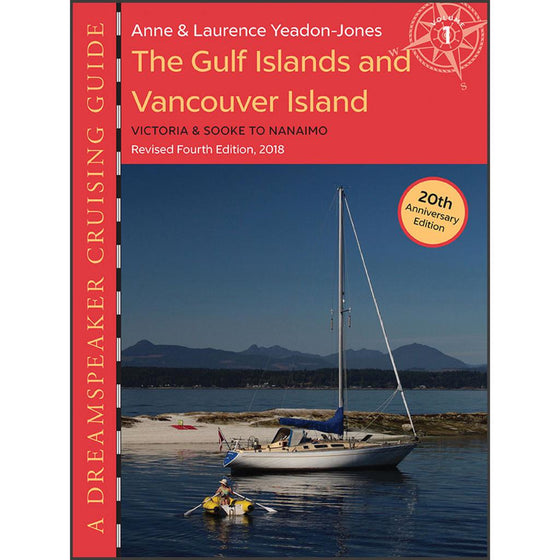Dreamspeaker Cruising Guide, Vol 1: The Gulf Islands & Vancouver Island