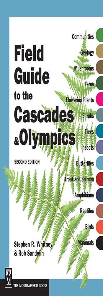 Field Guide for the Cascades & Olympics