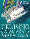 """Causing Catamarans Made Easy,"" The American Sailing Association's Textbook for ASA 114 Cruising Catamarans Course, on sale in Seattle"
