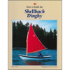 How to Build the Shellback Dinghy