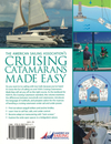 Cruising Catamarans Made Easy: The Official Manual for the ASA 114 Cruising Catamarans Course