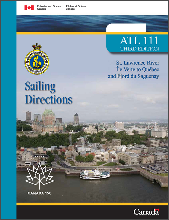 Sailing Directions ATL111E: St. Lawrence River, Île Verte to Québec and Fjord du Saguenay