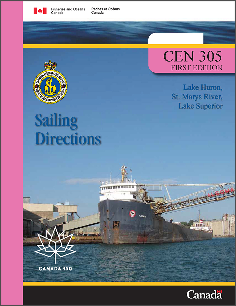 Sailing Directions CEN305E: Lake Huron, St. Marys River, Lake Superior