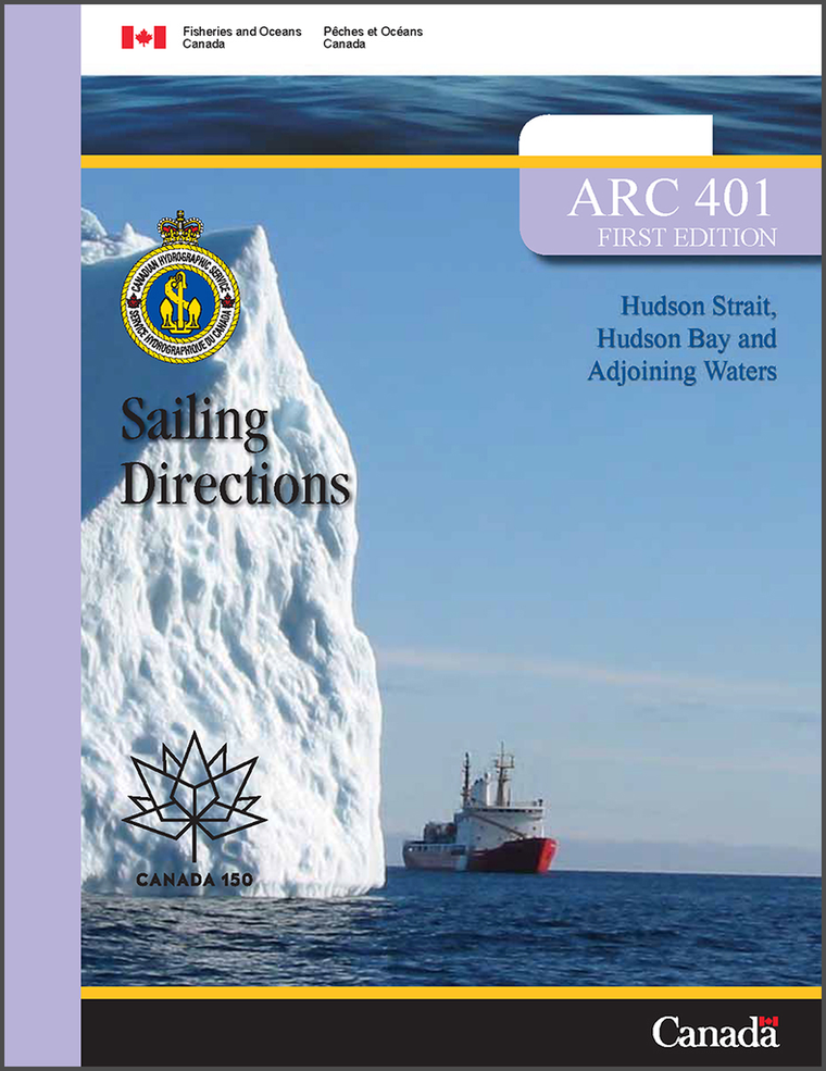 Sailing Directions ARC401E: Hudson Strait, Hudson Bay and Adjoining Waters